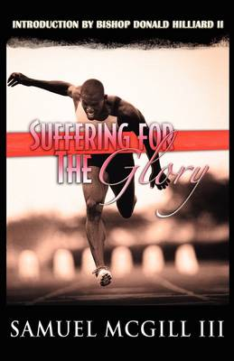 Suffering for the Glory (Paperback)