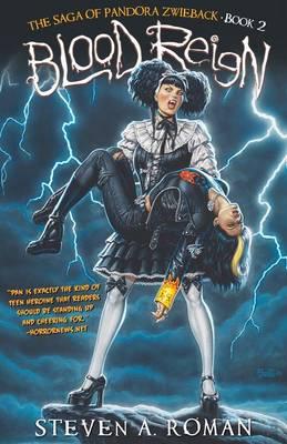 Blood Reign: The Saga of Pandora Zwieback, Book 2 (Paperback)
