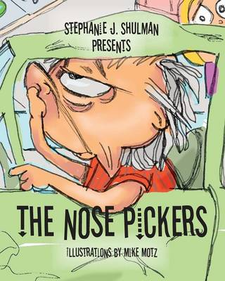 The Nose Pickers (Paperback)