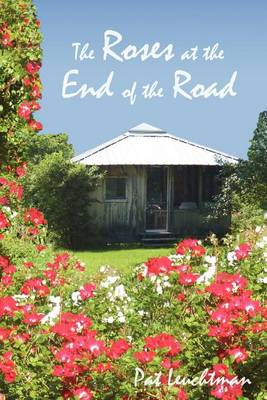 Roses at the End of the Road (Paperback)