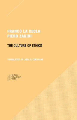 The Culture of Ethics (Paperback)