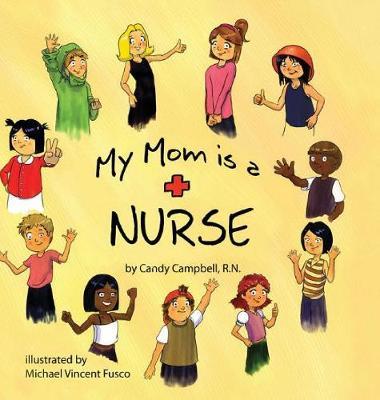 My Mom is a Nurse (Hardback)