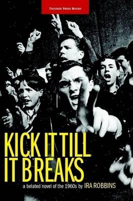 Kick It Till It Breaks (Paperback)