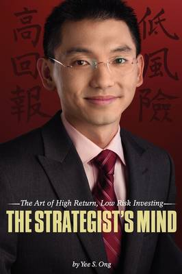 The Strategist's Mind: The Art of High Return, Low Risk Investing (Paperback)