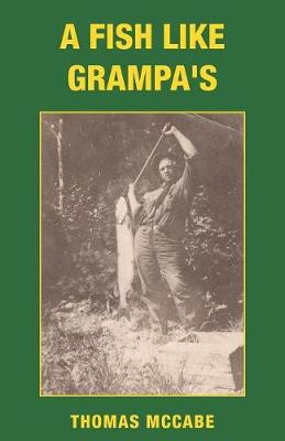 A Fish Like Grampa's (Paperback)