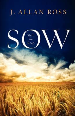 Sow Shall You Reap (Paperback)
