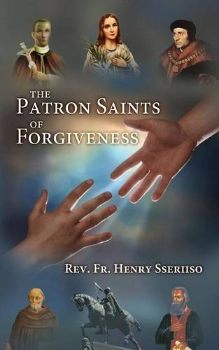The Patron Saints of Forgiveness (Paperback)