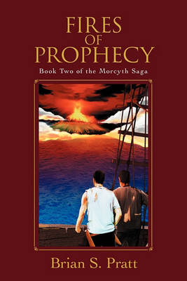 Fires of Prophecy: Book Two of The Morcyth Saga (Paperback)