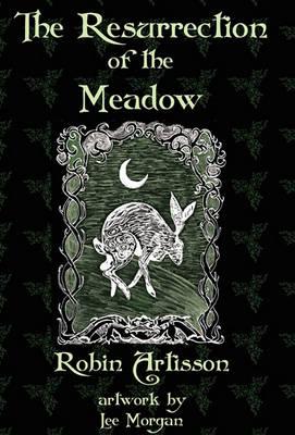 The Resurrection of the Meadow (Hardback)