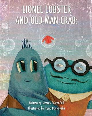 Lionel Lobster and Old Man Crab: The Red Jacket (Paperback)
