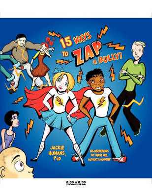 15 Ways to ZAP a Bully! (Paperback)