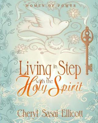 Living in Step with the Holy Spirit - Women of Power 1 (Paperback)