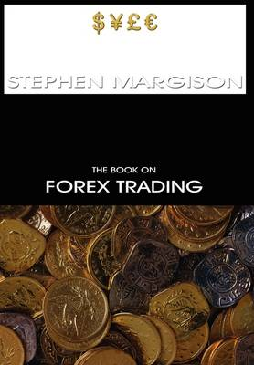 The Book on Forex Trading (Hardback)