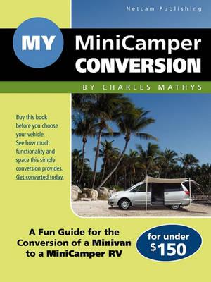 My MiniCamper Conversion (Paperback)