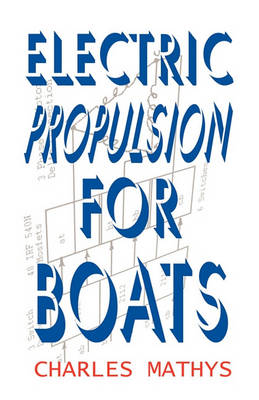 Electric Propulsion for Boats (Paperback)