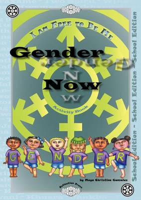 Gender Now Activity Book: School Edition (Paperback)