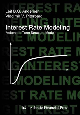 Interest Rate Modeling. Volume 2: Term Structure Models (Hardback)