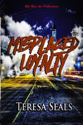 Misplaced Loyalty (Paperback)