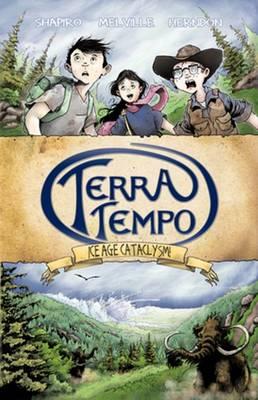 Terra Tempo: Ice Age Cataclysm! (Paperback)