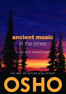 Ancient Music in the Pines: In Zen Mind Suddenly Stops (Paperback)