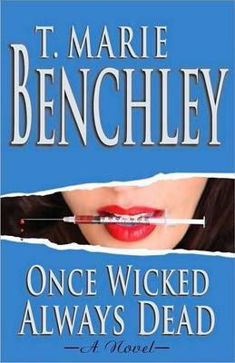 Once Wicked Always Dead (Paper) (Paperback)