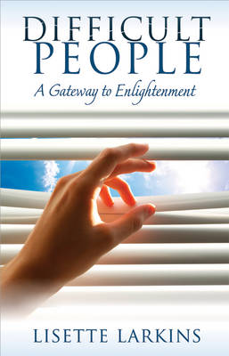 Difficult People: A Gateway to Enlightenment (Paperback)