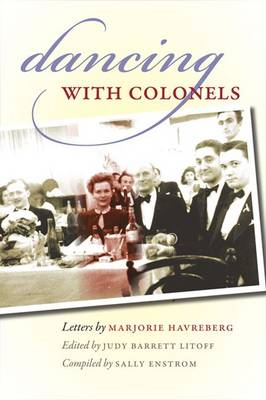 Dancing with Colonels: A Young Woman in Wartime Turkey (Paperback)