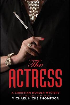 The Actress: A Christian Murder Mystery - Solo 2 (Paperback)
