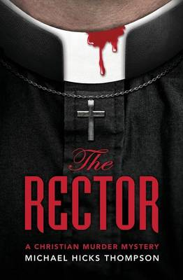 The Rector: A Christian Murder Mystery - Solo Ladies Bible Study Group 1 (Paperback)