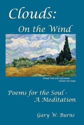 Clouds: On the Wind - Poems for the Soul - A Meditation (Hardback)