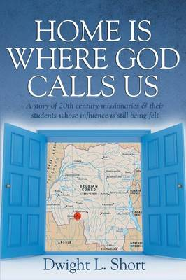 Home Is Where God Calls Us (Paperback)
