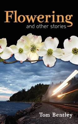 Flowering and Other Stories (Paperback)