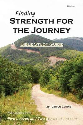 Finding Strength for the Journey (Paperback)