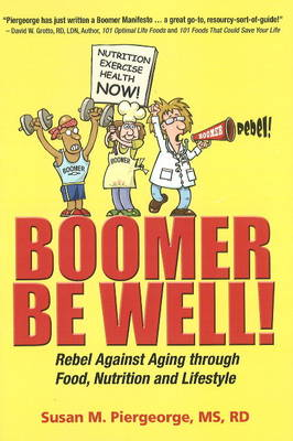 Boomer be Well! (Paperback)
