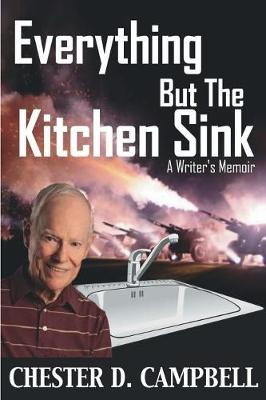 Everything But the Kitchen Sink: A Writer's Memoir (Paperback)