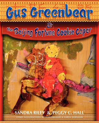 Gus Greenbear and the Beijing Fortune Cookie Caper (Paperback)