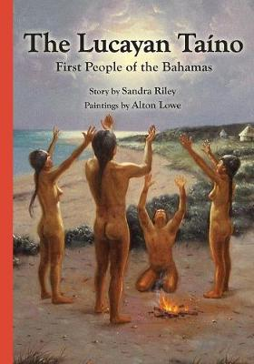 The Lucayan Ta�no: First People of the Bahamas (Paperback)
