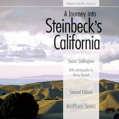 A Journey Into Steinbeck's California (Paperback)