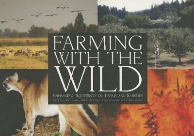 Farming with the Wild: Enhancing Biodiversity on Farms and Ranches (Paperback)