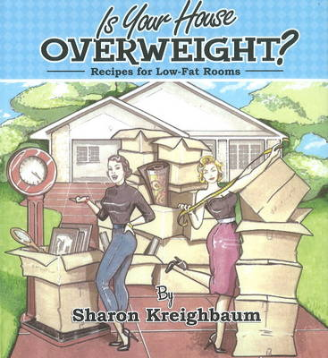 Is Your House Overweight? (Spiral bound)
