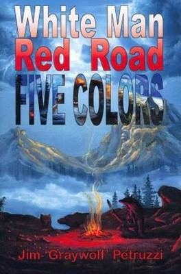 White Man, Red Road, Five Colors (Paperback)