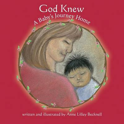 God Knew -- A Baby's Journey Home (Paperback)