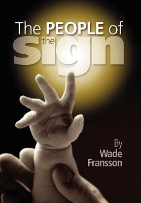 The People of the Sign (Paperback)