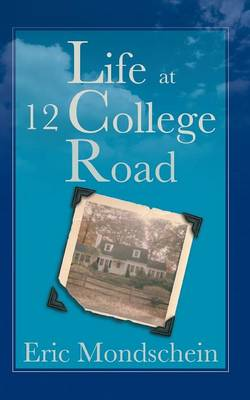 Life at 12 College Road (Paperback)