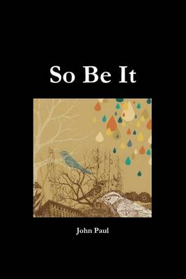 So Be It (Paperback)