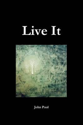 Live It (Paperback)