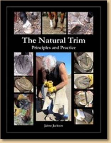 The Natural Trim: Principles and Practice (Paperback)