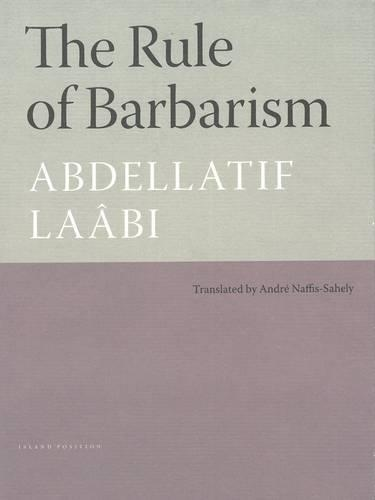 The Rule Of Barbarism (Paperback)