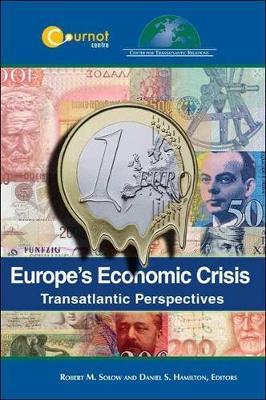 Europe's Economic Crisis: Transatlantic Perspectives (Paperback)