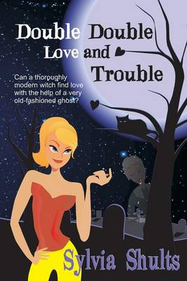 Double Double Love and Trouble (Paperback)
